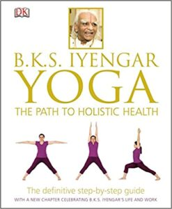 Yoga the path to holistic health- the best practicing book for yoga
